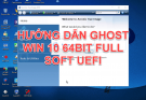 Share bản ghost win 10 64bit 2020 google drive UEFI full soft 17