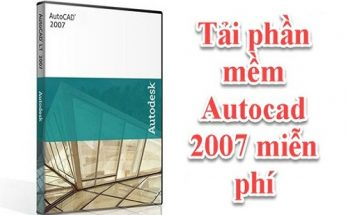 Tải phần mềm Autocad 2007 miễn phí - Cách cài autocad 2007 full 10