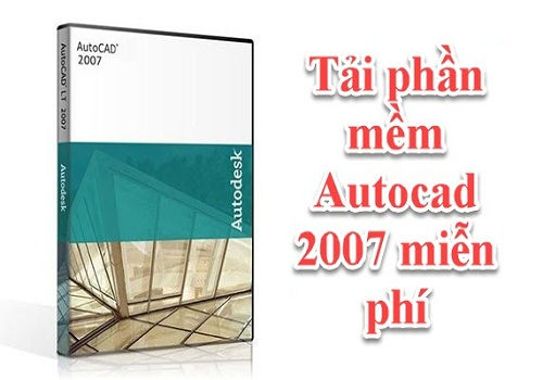 Tổng hợp link Download Autocad mọi phiên bản từ 2007 đến 2020