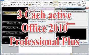 3 cách active Office 2010 Professional Plus vĩnh viễn mới nhất 2019 7