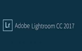 【Download】Tải Lightroom CC 2017 Bản Chuẩn Full Miễn Phí