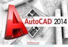 Download Autocad 2014 64bit / 32bit full fshare / google drive + cách cài autocad 2014 8