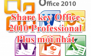 Share Product key Office 2010 Professional Plus mới nhất