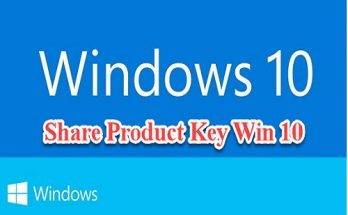 Share Product Key Win 10 Pro 64bit vĩnh viễn mới nhất 2020