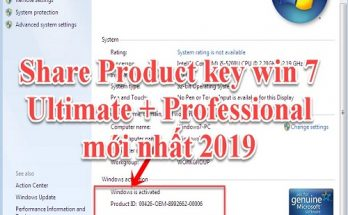 Share Product Key Win 7 Ultimate 64bit / 32bit + Professional 64 bit / 32 bit mới nhất 2019 6