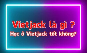 Tìm hiểu về Vietjack là gì ? Những điều cần biết về Viêtjack 8