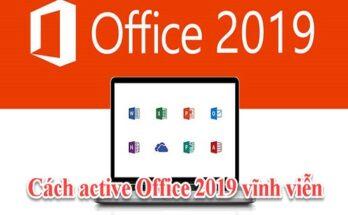 Cách Active Office 2019 Professional Plus vĩnh viễn 2020