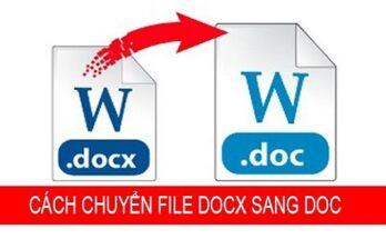 Hướng dẫn cách chuyển docx sang doc dễ dàng nhất 2020