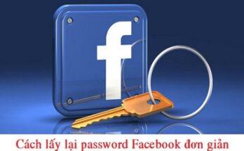 Cách lấy lại mật khẩu Facebook mà không phải ai cũng biết