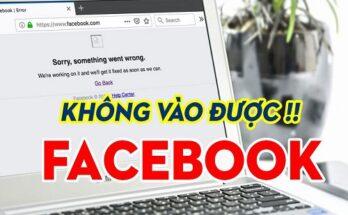 Cách khắc phục lỗi không vào được facebook hiệu quả nhất 2020